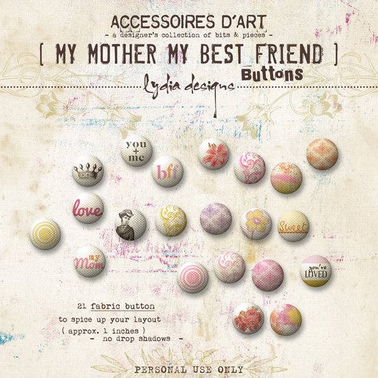 My Mother My Best Friend | Buttons