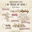 My Father My Hero | Wordarts